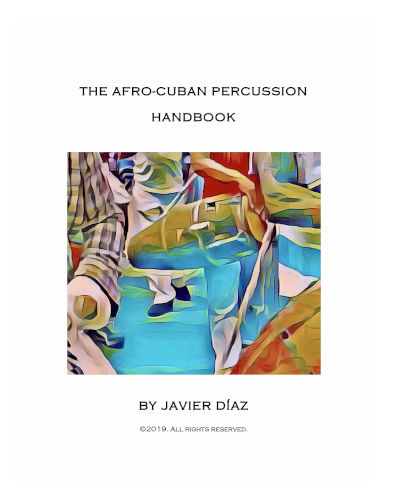 The Afro-Cuban Percussion Handbook